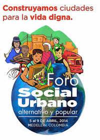 Colombia: a Medellín si è riunito il Foro Social Urbano, Alternativo y Popular per riprendersi le città