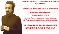 Peppino Impastato non si commemora con l'ambigua retorica di un giorno e il compromesso per altri 363