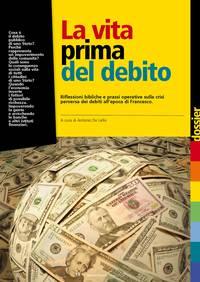 La vita prima del debito