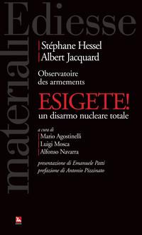 ESIGIAMO il DISARMO NUCLEARE TOTALE: APPELLO al GOVERNO ITALIANO
