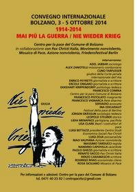 1914-2014 MAI PIÙ LA GUERRA / NIE WIEDER KRIEG
