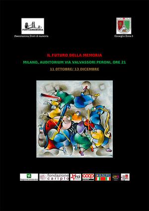 """""""Il Futuro della Memoria"""" - 2014, Rassegna di Teatro di impegno civile"""