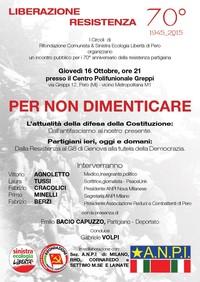 """""""PER NON DIMENTICARE"""" - L'attualità della difesa della Costituzione- Incontro pubblico a PERO (MILANO)"""