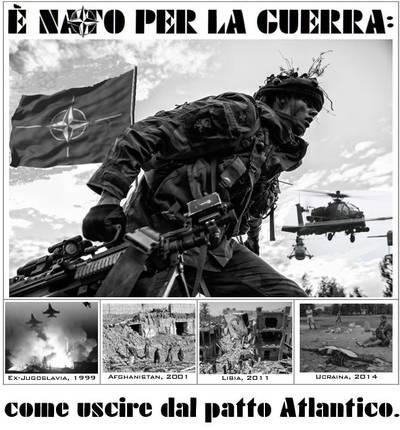 """""""E' NATO per la guerra: come uscire dal patto Atlanico"""""""