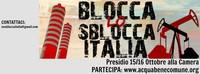 """Resoconto del presidio 15/16 ottobre 2014 a Montecitorio """"BLOCCA LO SBLOCCA-ITALIA"""", DIFENDI LA TUA TERRA!"""