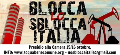 """Almeno 140 associazioni e comitati invitano a cittadini a mobilitarsi contro il decreto """"Sblocca Italia"""""""