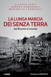 La lunga marcia dei senza terra. Dal Brasile al mondo