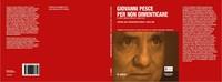 Laura Tussi, Fabrizio Cracolici (Archivio Storico-Nova Milanese) Giovanni Pesce. Per non dimenticare, Mimesis 2015