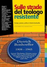Sulle strade del teologo resistente