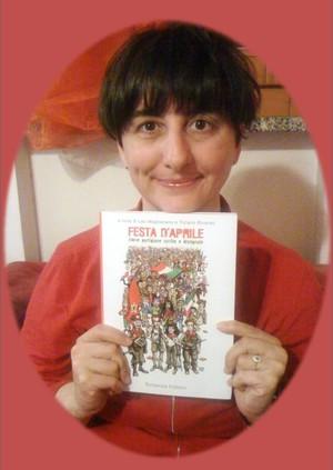 Festa d'Aprile: antologia di racconti scritti e disegnati, sulla Resistenza. per non dimenticare