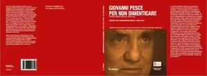 """Dvd/Libro """"Giovanni Pesce. Per non dimenticare"""", Mimesis 2015"""