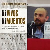 Ni vivos ni muertos: il dramma delle sparizioni forzate in Messico