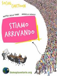 STIAMO ARRIVANDO – Social Cartoon
