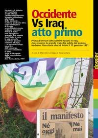 Occidente Vs Iraq atto primo