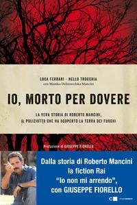 Peppino Impastato, Roberto Mancini, Vera Pegna. Ad una ginnastica d'obbedienza si dice no