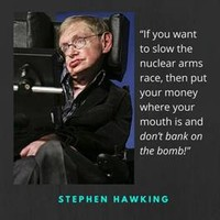 "Stephen Hawking, ""Don't Bank on the Bomb!"""