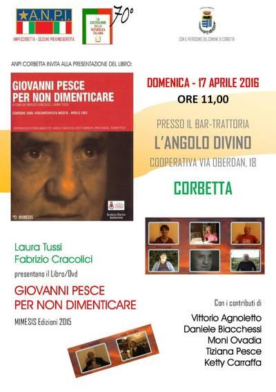 """ANPI Corbetta presenta """"Giovanni Pesce. Per non Dimenticare"""" Mimesis Edizioni"""