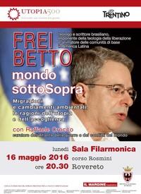 mondo sottoSopra - lunedì 16 maggio incontro con Frei Betto e Raffaele Crocco