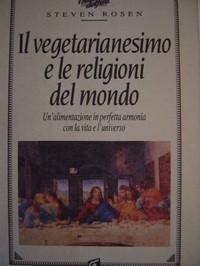"""""""Il vegetarianesimo e le religioni del mondo"""""""