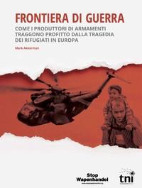Le aziende europee di armamenti  traggono profitti dalla crisi dei rifugiati
