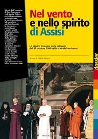 Nel vento e nello spirito di Assisi