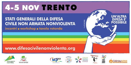 """4 e 5 novembre 2016. A Trento """"Stati Generali della Difesa civile non armata e nonviolenta"""" per la campagna """"Un'altra difesa è possibile"""""""