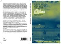 """SI' al bando delle armi nucleari nel 2017: un giorno storico all'ONU per il disarmo """"atomico"""" - di Alfonso Navarra"""