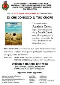Io che conosco il tuo cuore - Adelmo Cervi a Guanzate (Como)