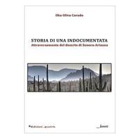 Storia di una indocumentada. Attraversamento del deserto di Sonora-Arizona