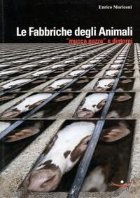 """""""Le fabbriche degli animali"""""""