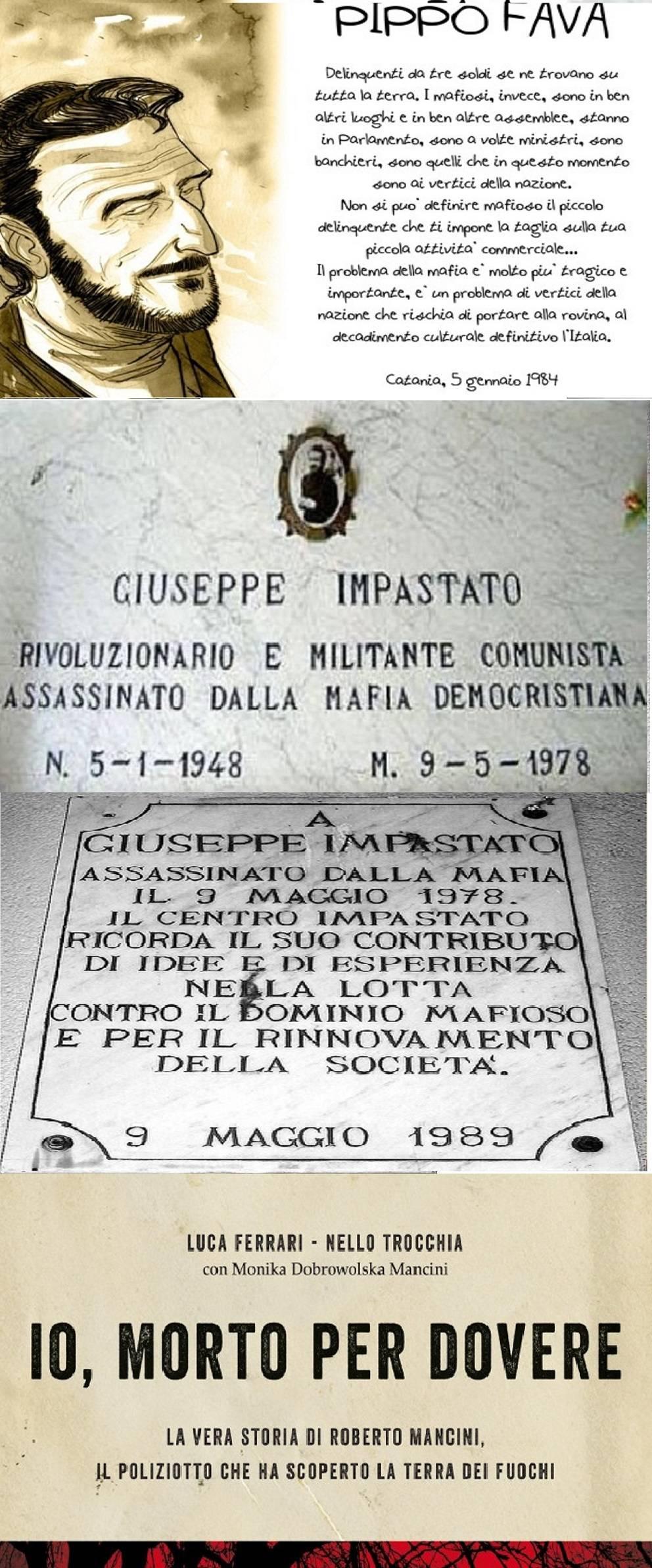 Pippo Fava, Peppino Impastato, Roberto Mancini