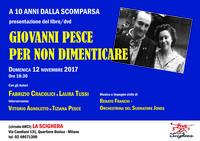 A 10 anni dalla scomparsa: per non dimenticare Giovanni Pesce