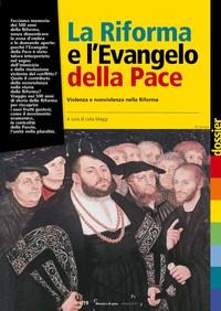 La Riforma e l'Evangelo della Pace