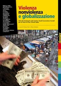 Violenza, nonviolenza e globalizzazione