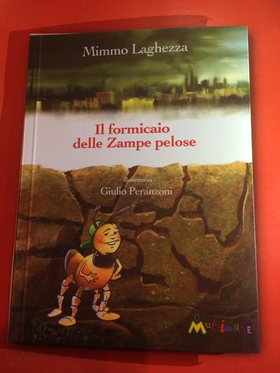 """Con MIMMO LAGHEZZA su TELEAMBIENTE. Titolo Libro: """"Il formicaio delle Zampe pelose"""" MULTIMAGE Edizioni. Illustrazioni di GIULIO PERANZONI"""