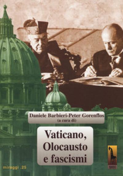 Vaticano, Olocausto, fascismi