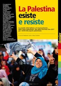 La Palestina esiste e resiste