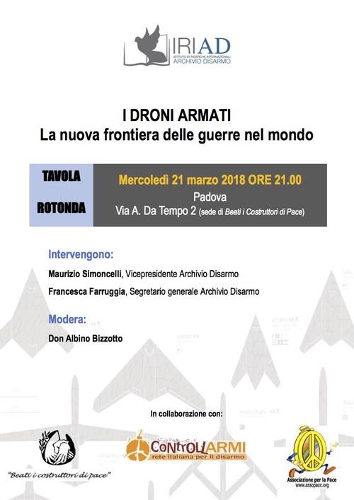 Droni armati nuova frontiera guerre - PADOVA 21 marzo 2018