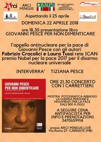 Dall'impegno per la Pace di Giovanni Pesce contro l'energia nucleare al Premio Nobel per la Pace con ICAN