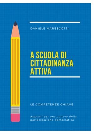 """Il libro """"A scuola di cittadinanza attiva"""""""