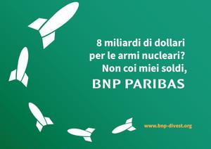 Disinvestire dalle armi nucleari BNP Paribas