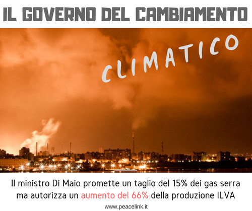 ILVA, Lega e M5s: il governo del cambiamento e il cambiamento climatico
