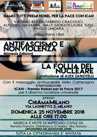 ChiAmaMilano - Presentazione dei Libri Antifascismo e Nonviolenza e La follia del nucleare