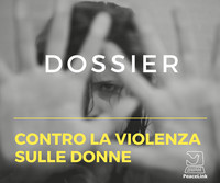 Dossier contro la violenza sulle donne