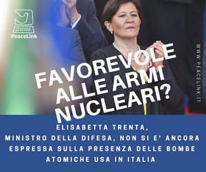 Armi nucleari in Italia: che ne pensa la ministra pentastellata della Difesa Elisabetta Trenta?