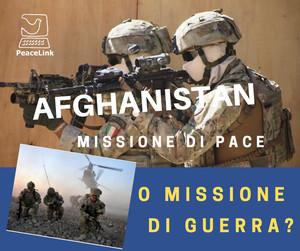 Afghanistan, missione di pace o missione di guerra? Emerge una scomoda verità
