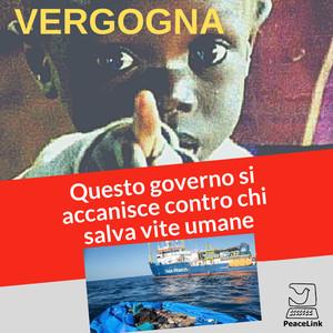Chi salva vite umane viene perseguitato dal governo italiano
