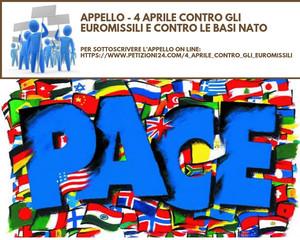 Appello - 4 Aprile 2019 contro euromissili e contro basi Nato