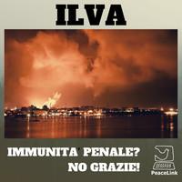 Immunità penale per l'ILVA: la magistratura ha fatto ricorso alla Corte Costituzionale
