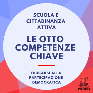 Le otto competenze chiave per la cittadinanza attiva